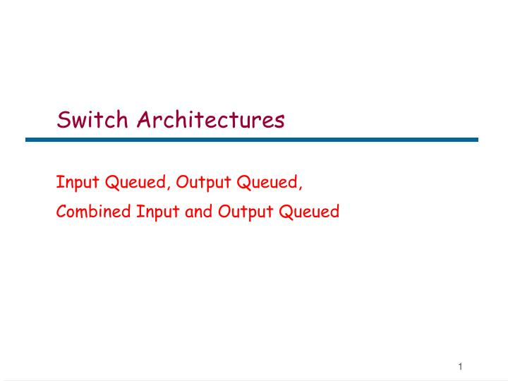 switch architectures n.