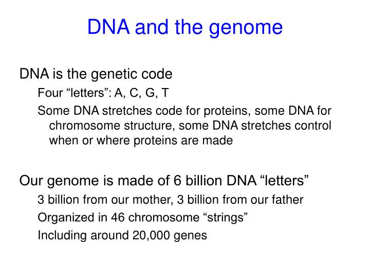 DNA and the genome