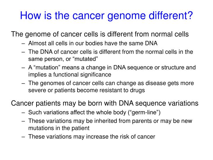 How is the cancer genome different?