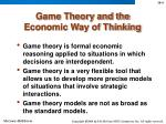 game theory and the economic way of thinking