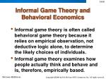 informal game theory and behavioral economics