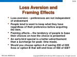 loss aversion and framing effects