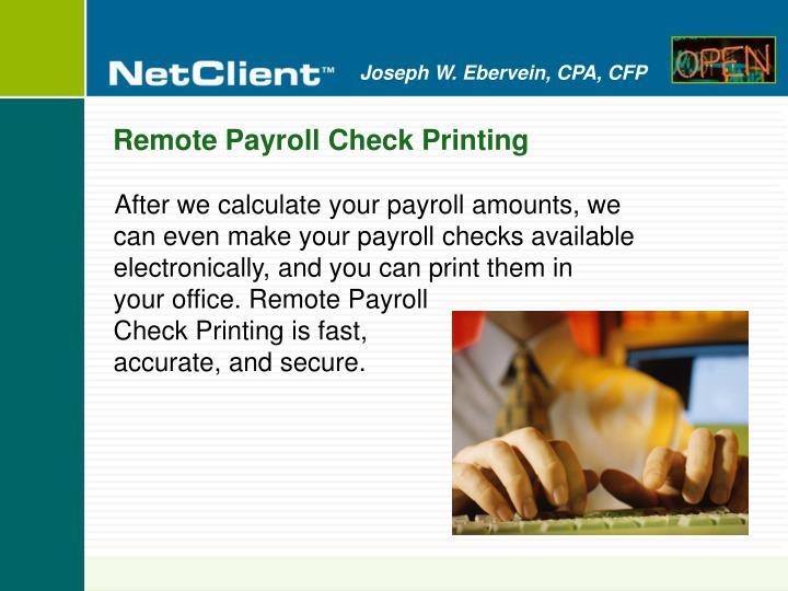 Remote Payroll Check Printing