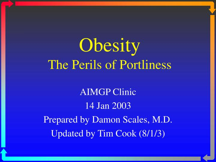 obesity the perils of portliness n.