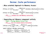 review cache performance