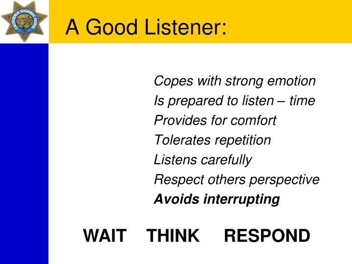 A Good Listener: