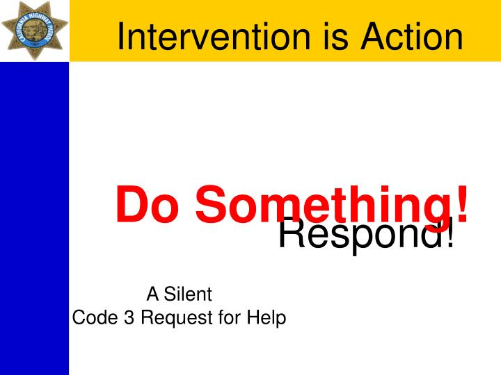 Intervention is Action