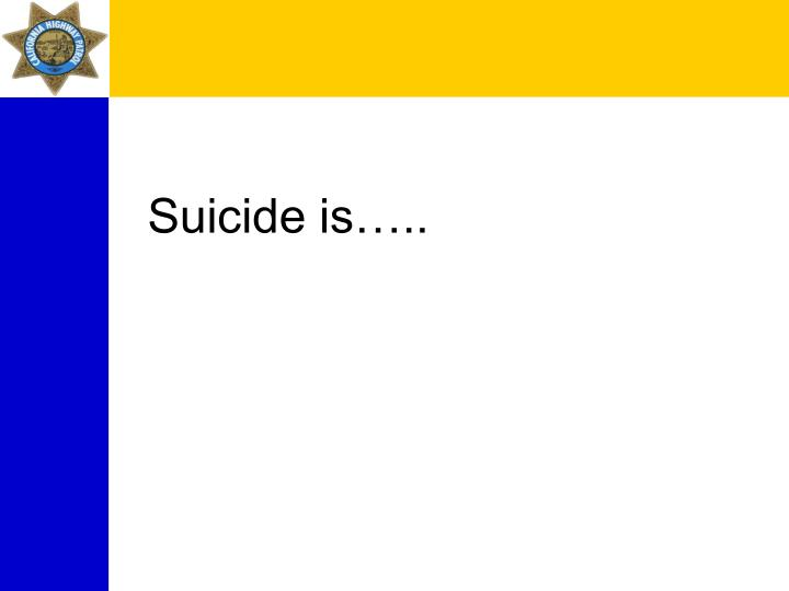Suicide is