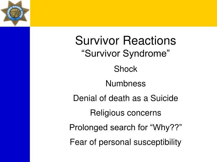 Survivor Reactions