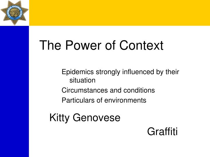 The Power of Context