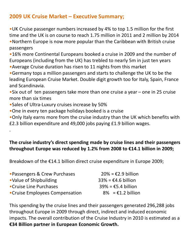 2009 UK Cruise Market – Executive Summary;