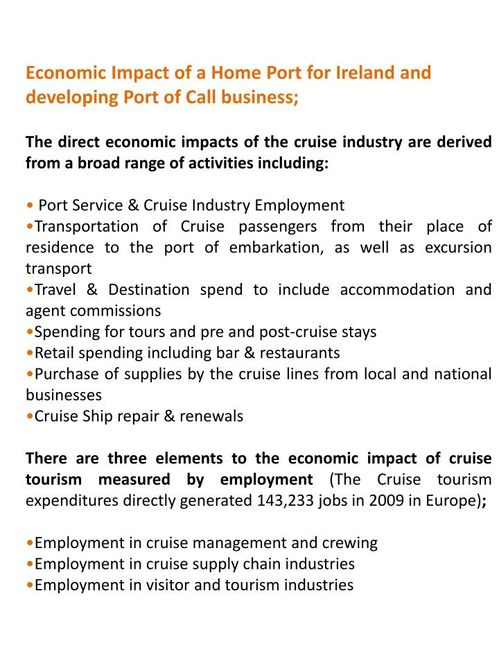 Economic Impact of a Home Port for Ireland and developing Port of Call business;