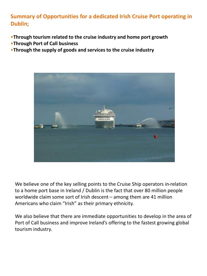 Summary of Opportunities for a dedicated Irish Cruise Port operating in Dublin;