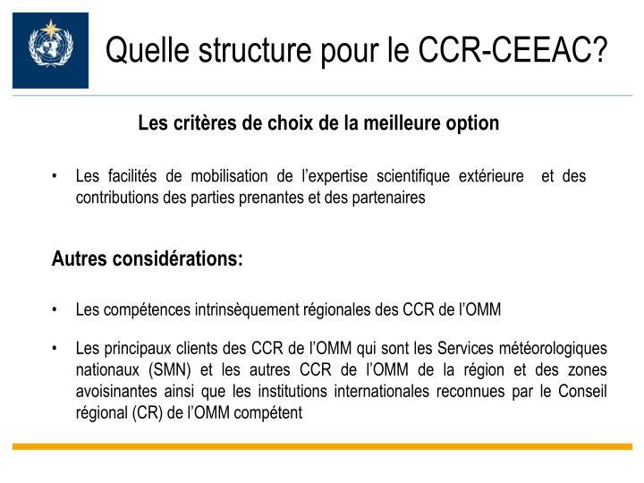 Quelle structure pour le CCR-CEEAC?