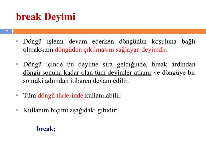 break Deyimi