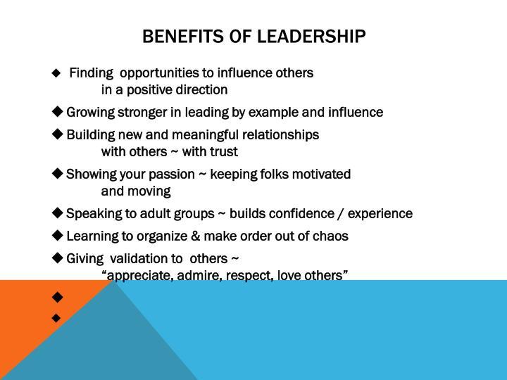 BENEFITS OF LEADERSHIP