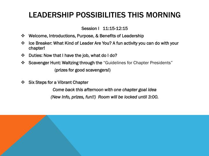 Leadership possibilities this morning