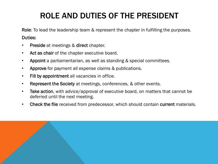 ROLE AND DUTIES OF THE PRESIDENT