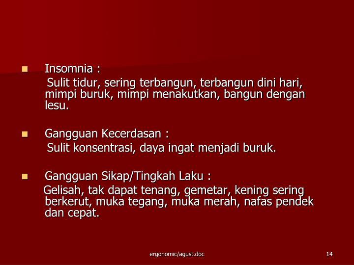 Insomnia :