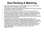 goal ranking matching