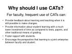 why should i use cats for faculty frequent use of cats can