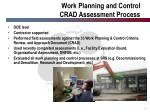 work planning and control crad assessment process