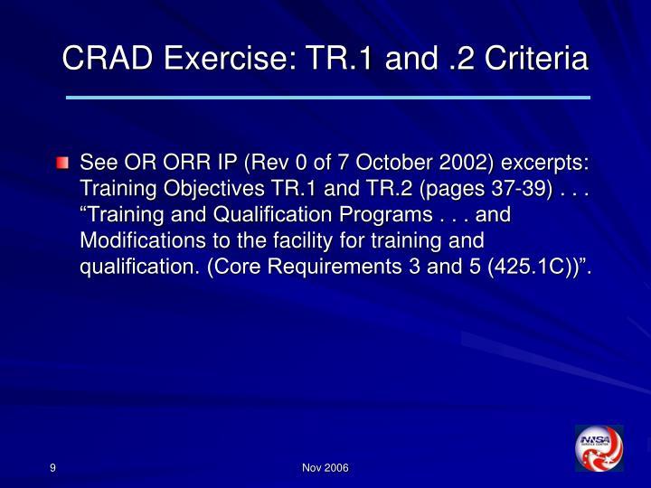 CRAD Exercise: TR.1 and .2 Criteria