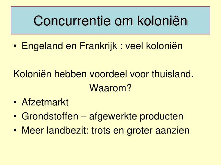 Concurrentie om koloniën