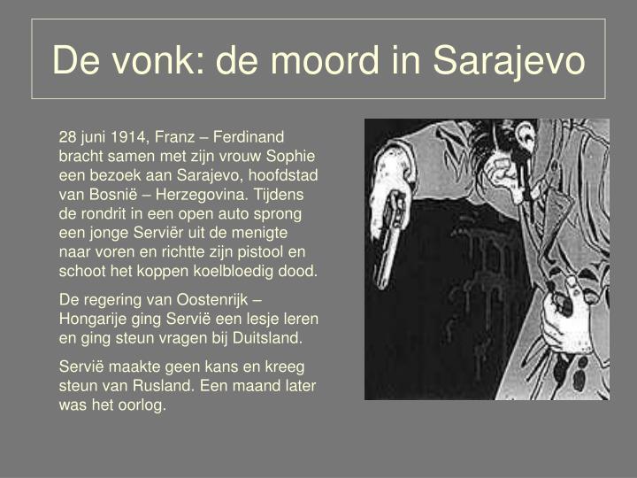 De vonk: de moord in Sarajevo