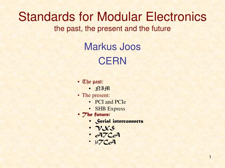 standards for modular electronics the past the present and the future n.