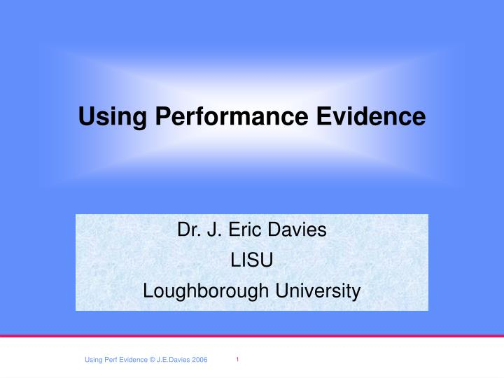 Using performance evidence