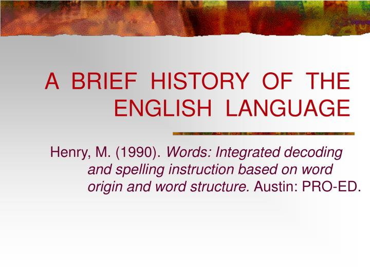 a brief history of the english language n.