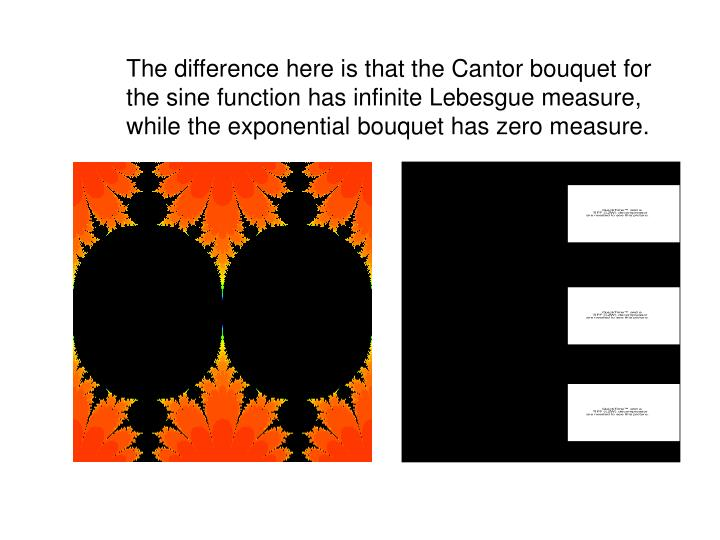 The difference here is that the Cantor bouquet for
