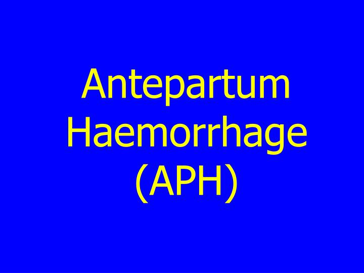 thesis on antepartum haemorrhage A case study on antepartum haemorrhage (placenta previa purbanchal university asian college for advance studies satdobato case study on.