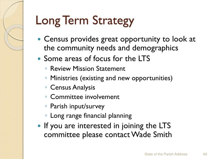 Long Term Strategy
