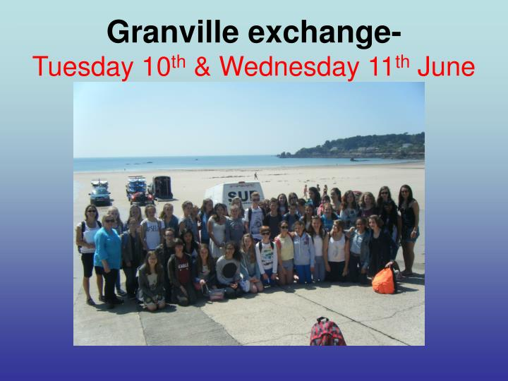 granville exchange tuesday 10 th wednesday 11 th june n.