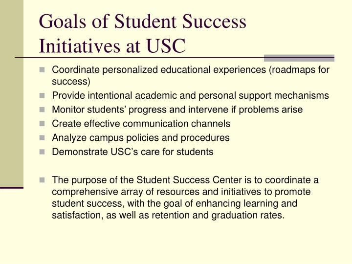 Goals of Student Success Initiatives at USC
