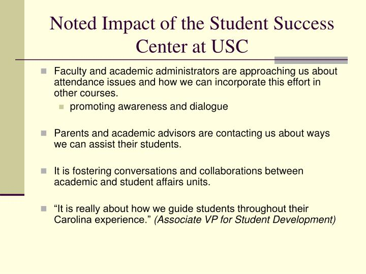 Noted Impact of the Student Success Center at USC