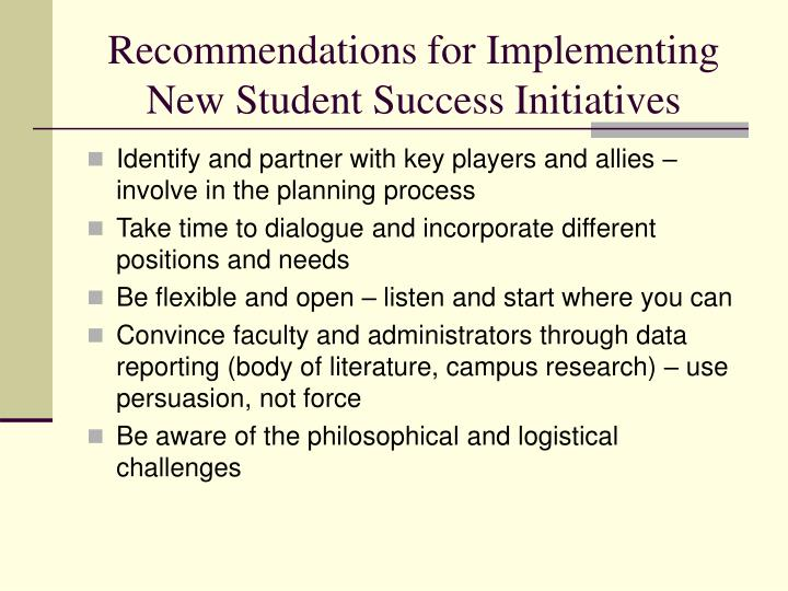 Recommendations for Implementing New Student Success Initiatives