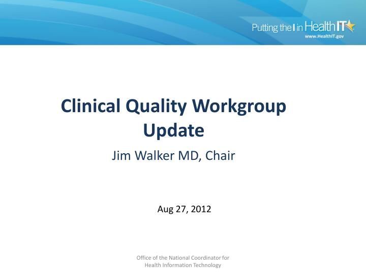 Cq workgroup update