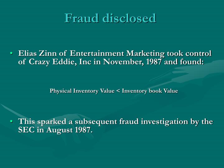 Fraud disclosed