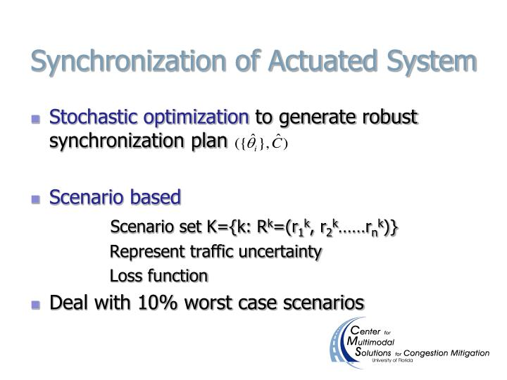 Synchronization of Actuated System