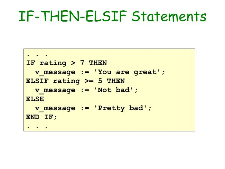 IF-THEN-ELSIF Statements