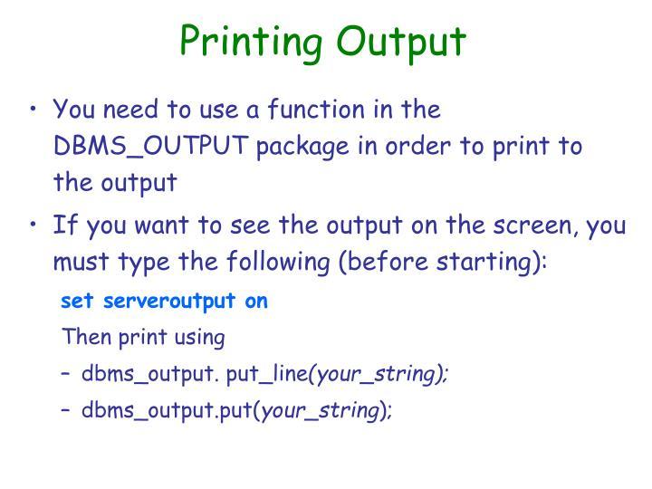 Printing Output