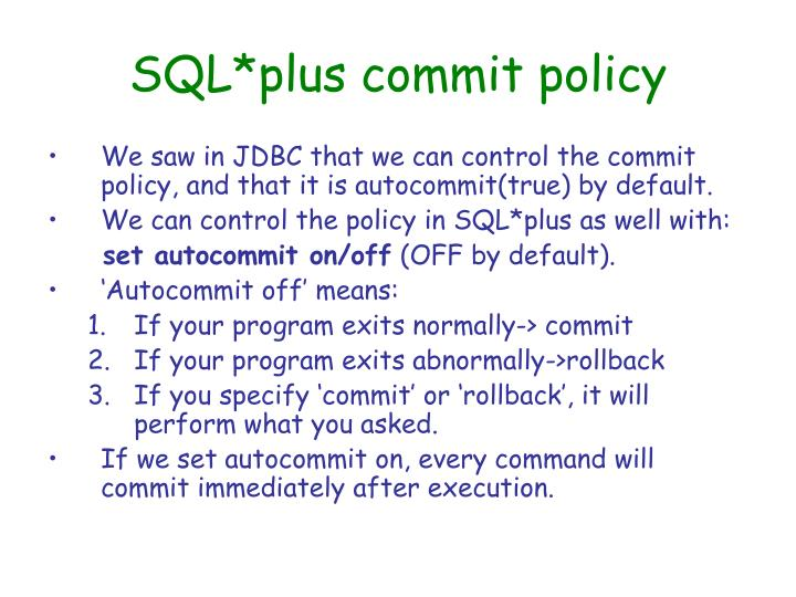 Sql plus commit policy