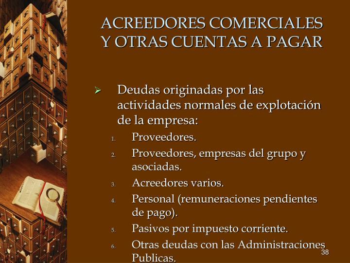 ACREEDORES COMERCIALES Y OTRAS CUENTAS A PAGAR