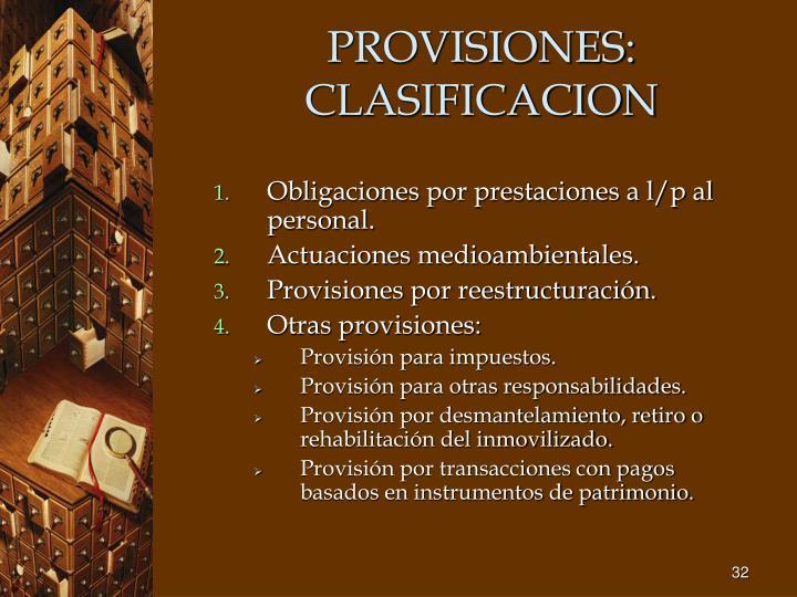 PROVISIONES: CLASIFICACION