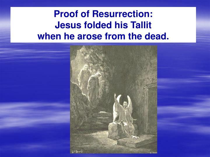 Proof of Resurrection: