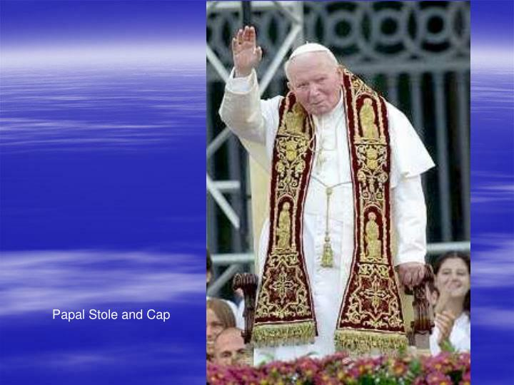 Papal Stole and Cap