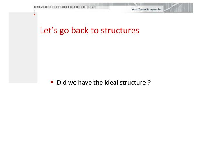 Let's go back to structures